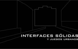 Interfaces sólidas y juegos urbanos medialab prado